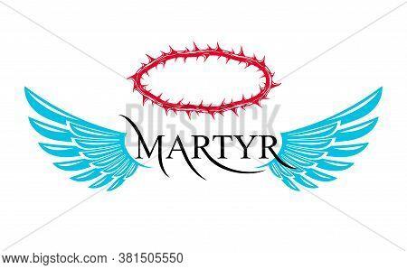 Martyr Vector Concept Logo Or Sign, Christian Religion And Faith Saint Person, Martyrdom Blackthorn