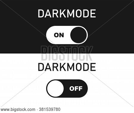 Turn On Off Dark Mode Set. Dark Theme On Your Device Or Site. Dark Mode Toggle Switch. Vector Eps 10