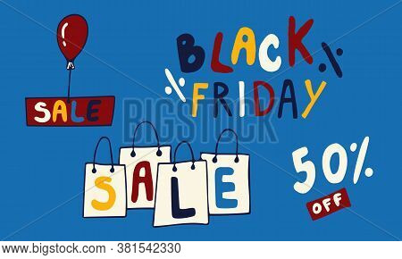 Vector Template For Black Friday Web Banner Or Poster. Hand Drawn Doodle Illustration Of Sale And Di