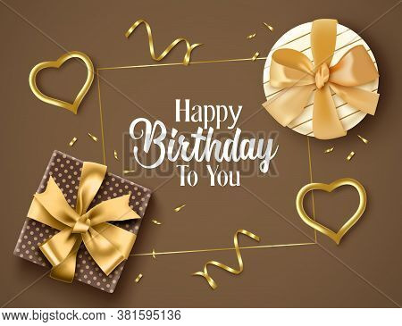 Birthday Elegant Vector Background Design. Happy Birthday Text With Golden Gifts, Confetti, And Hear