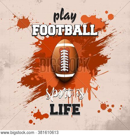 Football Ball Icon. Play Football. Sport Is Life. Pattern For Design Poster, Logo, Emblem, Label, Ba