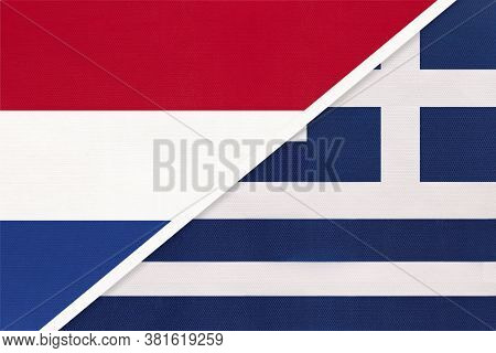 Netherlands Or Holland And Greece Or Hellenic Republic, Symbol Of National Flags From Textile. Relat