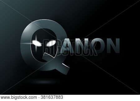 Qanon Concept - Far-right Conspiracy Theory - Deep State Against U.s. President And His Supporters.