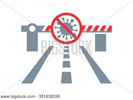 Observatory On Border Crossings Status Due To Covid-19 - Customs Car Barrier With Prohibit Sign - Cr