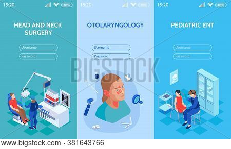 Isometric Doctor Ent Vertical Banners Set For Mobile Website With Fields For Entering Username And P