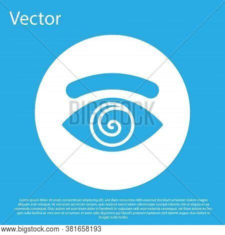 Blue Hypnosis Icon Isolated On Blue Background. Human Eye With Spiral Hypnotic Iris. White Circle Bu