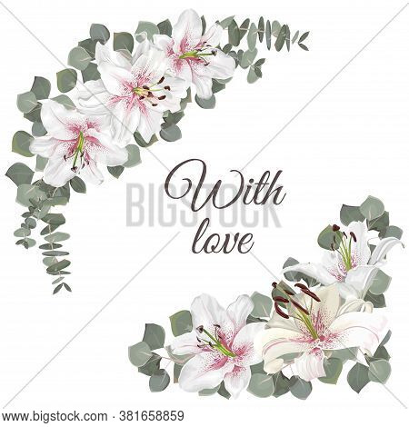 Floral Elements For Wedding Design. White With Pink Lilies, Eucalyptus, Green Plants And Leaves. Vec
