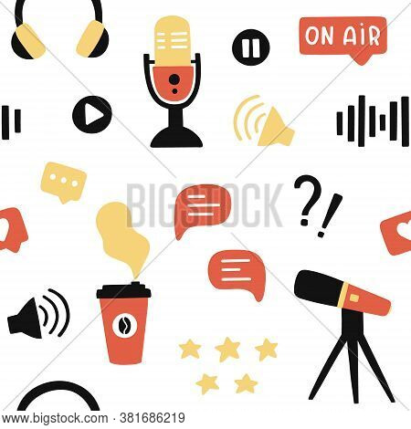 Podcast Seamless Pattern. Background For Blogging, Vlogging And Live Streaming. Hand-drawn Print Wit