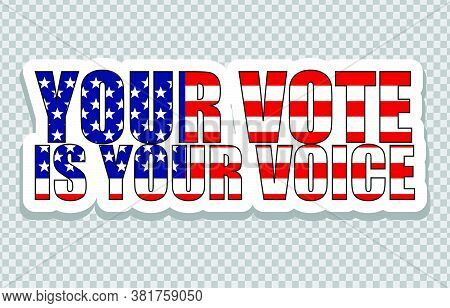 American Elections Vote Vector Illustration Set. Collection Of Badge Patch Stickers With Democratic