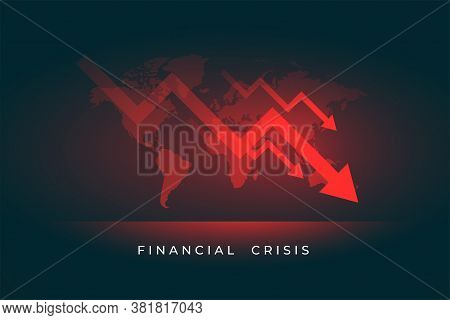 Economy Stock Market Downfall Of Finacial Crisis