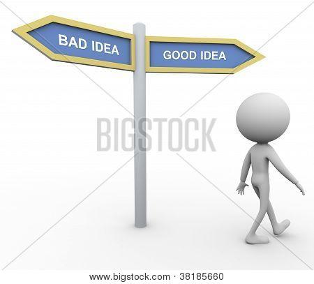 Bad Idea Good Idea