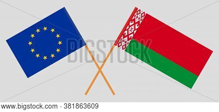 Crossed Flags Of Belarus And The Eu. Official Colors. Correct Proportion. Vector Illustration