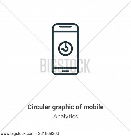 Circular graphic of mobile icon isolated on white background from analytics collection. Circular gra