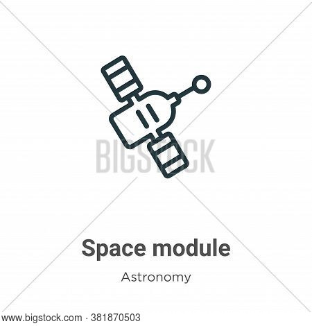 Space module icon isolated on white background from astronomy collection. Space module icon trendy a