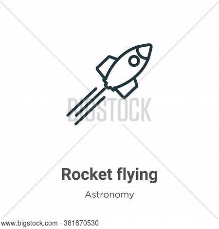 Rocket flying icon isolated on white background from astronomy collection. Rocket flying icon trendy