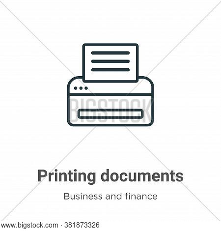 Printing documents icon isolated on white background from business and finance collection. Printing