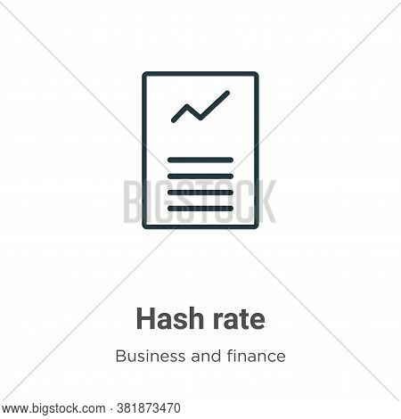 Hash rate icon isolated on white background from business and finance collection. Hash rate icon tre