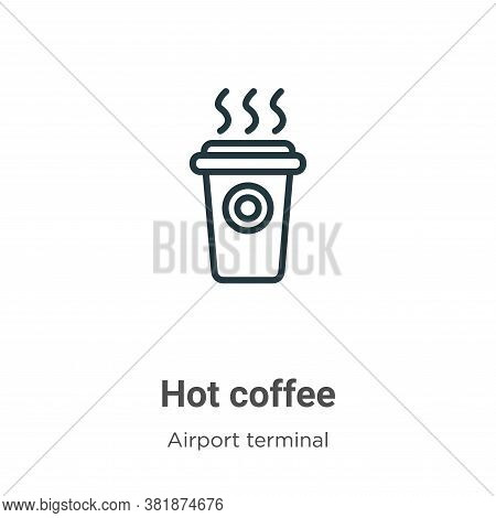 Hot coffee icon isolated on white background from airport terminal collection. Hot coffee icon trend