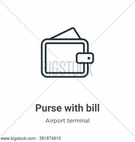 Purse with bill icon isolated on white background from airport terminal collection. Purse with bill