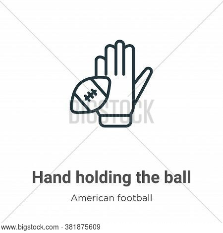 Hand holding the ball icon isolated on white background from american football collection. Hand hold