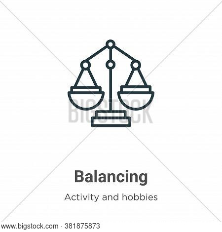Balancing icon isolated on white background from activity and hobbies collection. Balancing icon tre