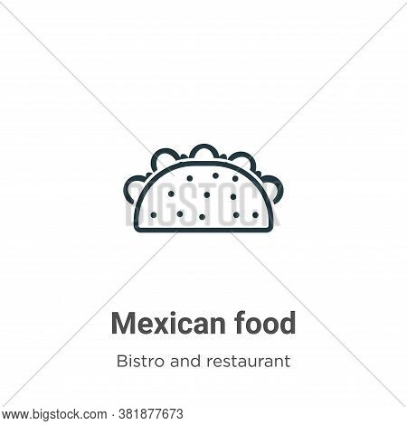 Mexican food icon isolated on white background from bistro and restaurant collection. Mexican food i