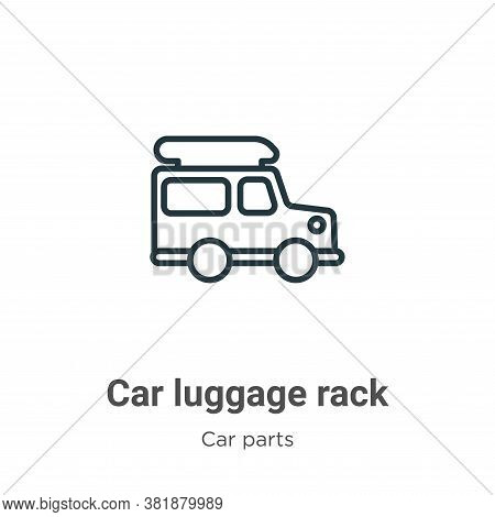 Car luggage rack icon isolated on white background from car parts collection. Car luggage rack icon