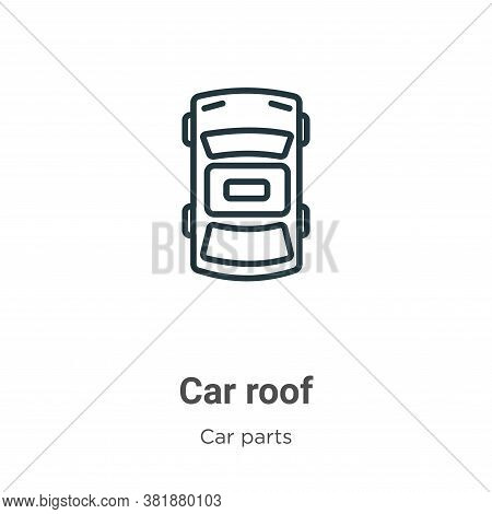 Car roof icon isolated on white background from car parts collection. Car roof icon trendy and moder