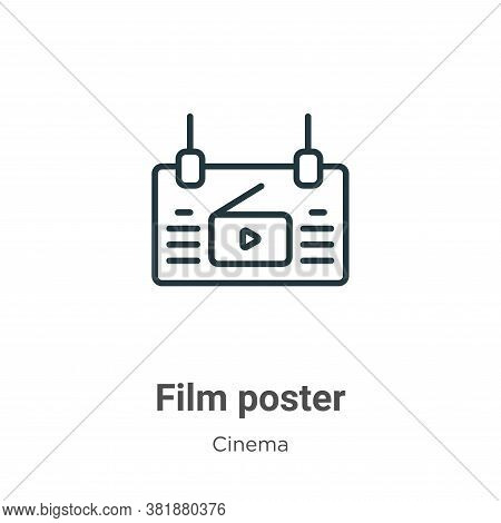Film poster icon isolated on white background from cinema collection. Film poster icon trendy and mo