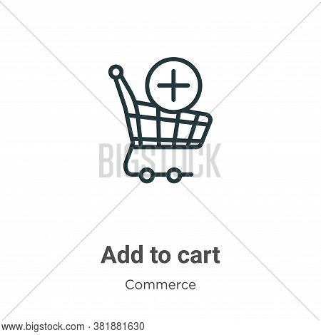 Add to cart icon isolated on white background from commerce collection. Add to cart icon trendy and