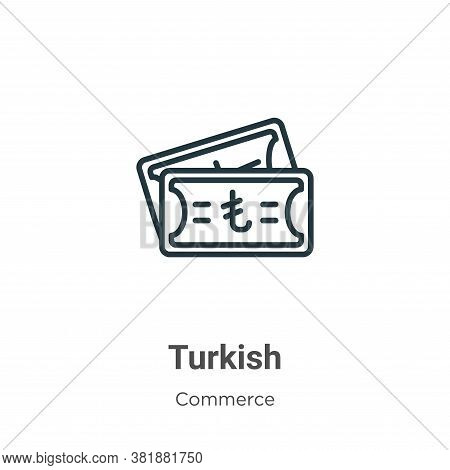 Turkish icon isolated on white background from commerce collection. Turkish icon trendy and modern T