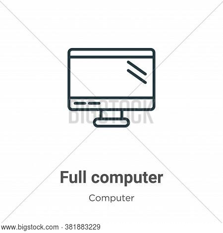Full computer icon isolated on white background from computer collection. Full computer icon trendy