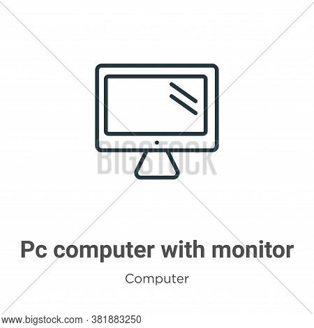 Pc computer with monitor icon isolated on white background from computer collection. Pc computer wit