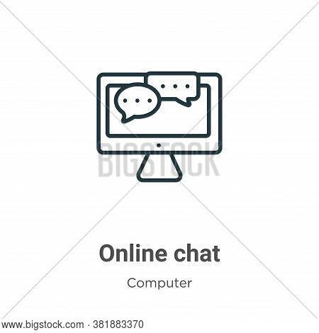 Online chat icon isolated on white background from computer collection. Online chat icon trendy and