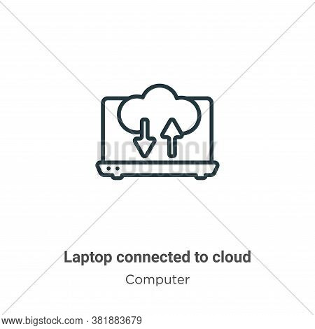 Laptop connected to cloud icon isolated on white background from computer collection. Laptop connect