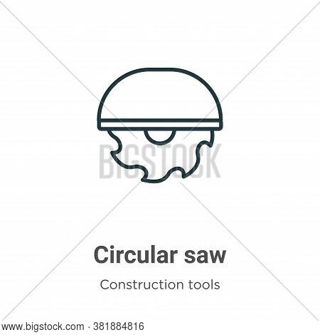 Circular saw icon isolated on white background from tools collection. Circular saw icon trendy and m