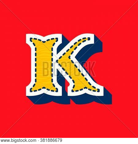 K Letter Sports Team Logo In Tackle Twill Style. Embroidered Serif Font For University Uniform, Base