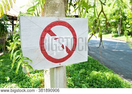 Sign Made Of Wood To Inform That Drone Is Not Allow To Fly In This Area. National Park Area Which No