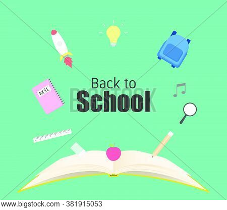 Back To School Poster Or Banner Concept With Open Book And Education Equipment.