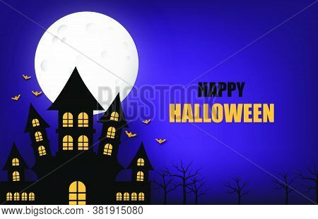 Happy Halloween Banner Or Poster Background With Big Moon And Silhouette Ghost Castle.