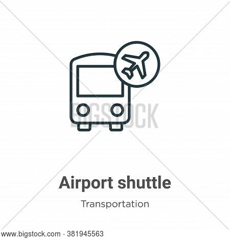 Airport shuttle icon isolated on white background from transportation collection. Airport shuttle ic