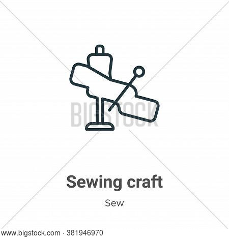 Sewing craft icon isolated on white background from sew collection. Sewing craft icon trendy and mod