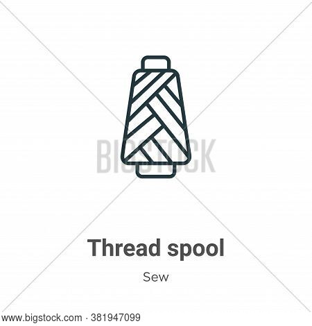 Thread spool icon isolated on white background from sew collection. Thread spool icon trendy and mod