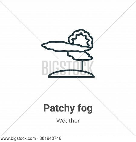 Patchy fog icon isolated on white background from weather collection. Patchy fog icon trendy and mod