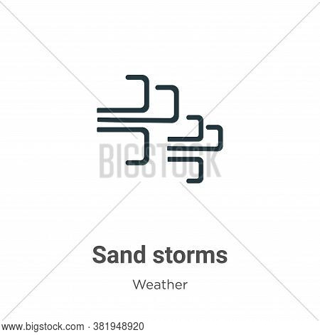 Sand storms icon isolated on white background from weather collection. Sand storms icon trendy and m