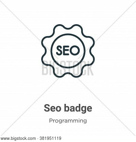 Seo badge icon isolated on white background from seo collection. Seo badge icon trendy and modern Se