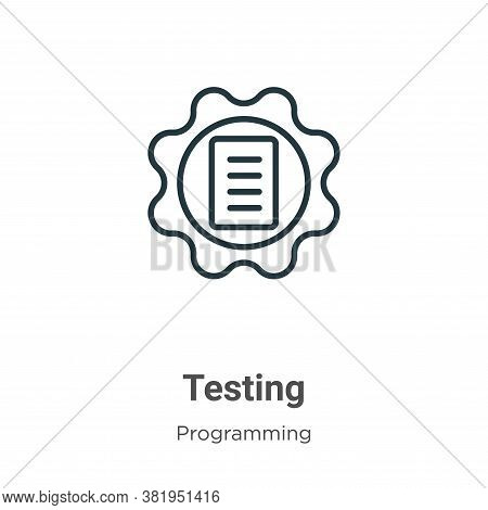 Testing icon isolated on white background from seo collection. Testing icon trendy and modern Testin