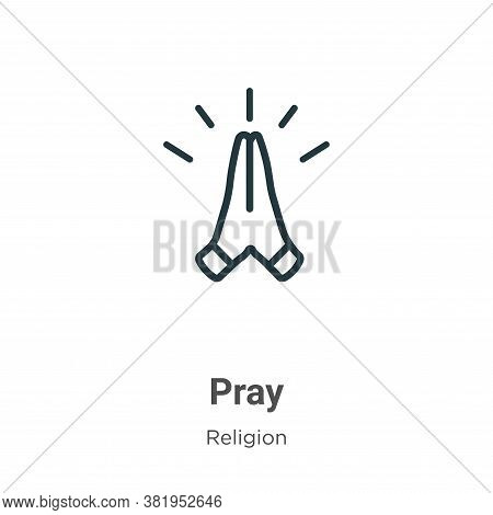 Pray icon isolated on white background from religion collection. Pray icon trendy and modern Pray sy