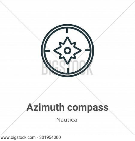 Azimuth compass icon isolated on white background from nautical collection. Azimuth compass icon tre