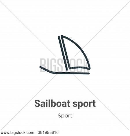 Sailboat sport icon isolated on white background from sport collection. Sailboat sport icon trendy a